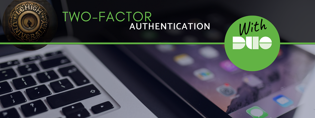 Introducing Two-factor Authentication with Duo: More than a password